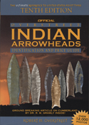 Overstreet Arrowheads Tenth Edition